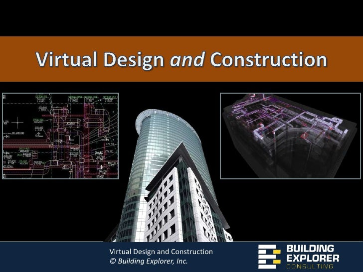 Virtual Design and Construction<br />