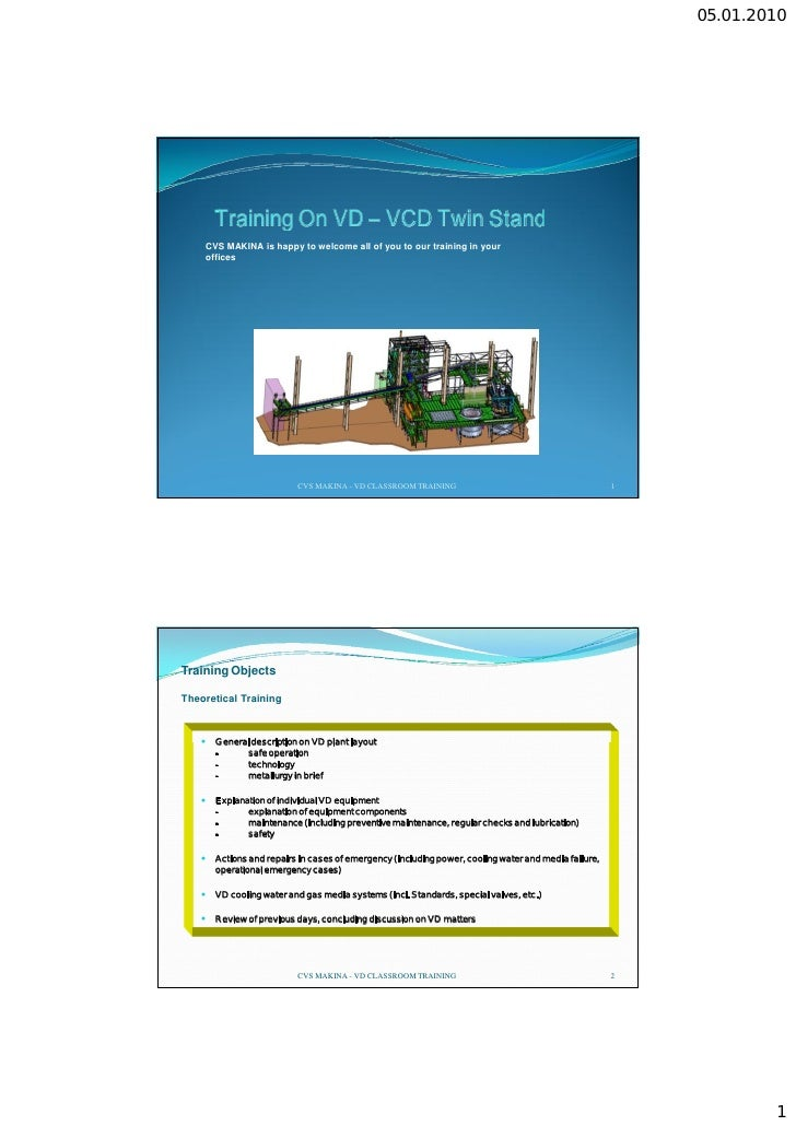 TRAINING FOR VACUUM DEGASSING AND SECONDARY METALLURGY BY CVS MAKINA