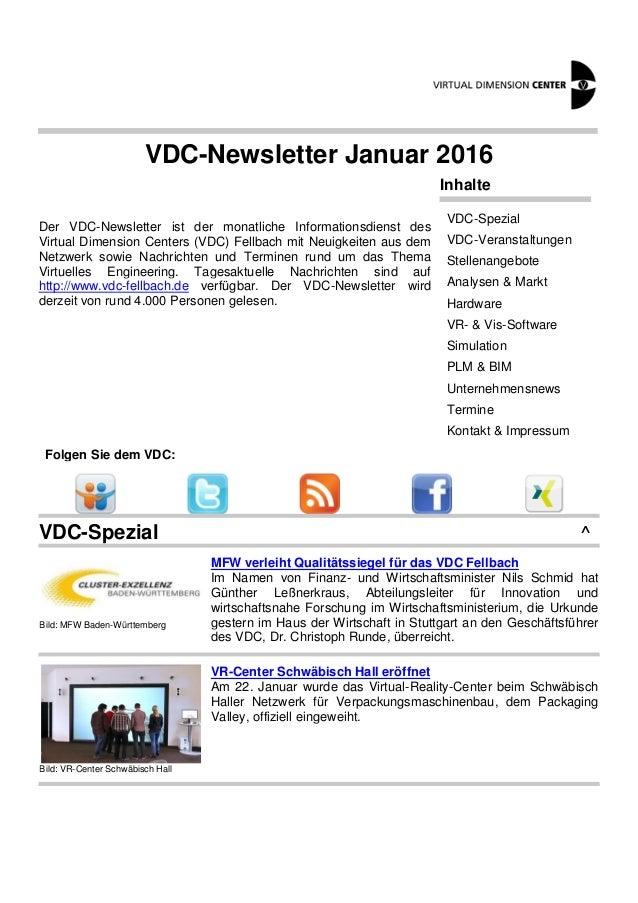 VDC-Newsletter Januar 2016 Der VDC-Newsletter ist der monatliche Informationsdienst des Virtual Dimension Centers (VDC) Fe...