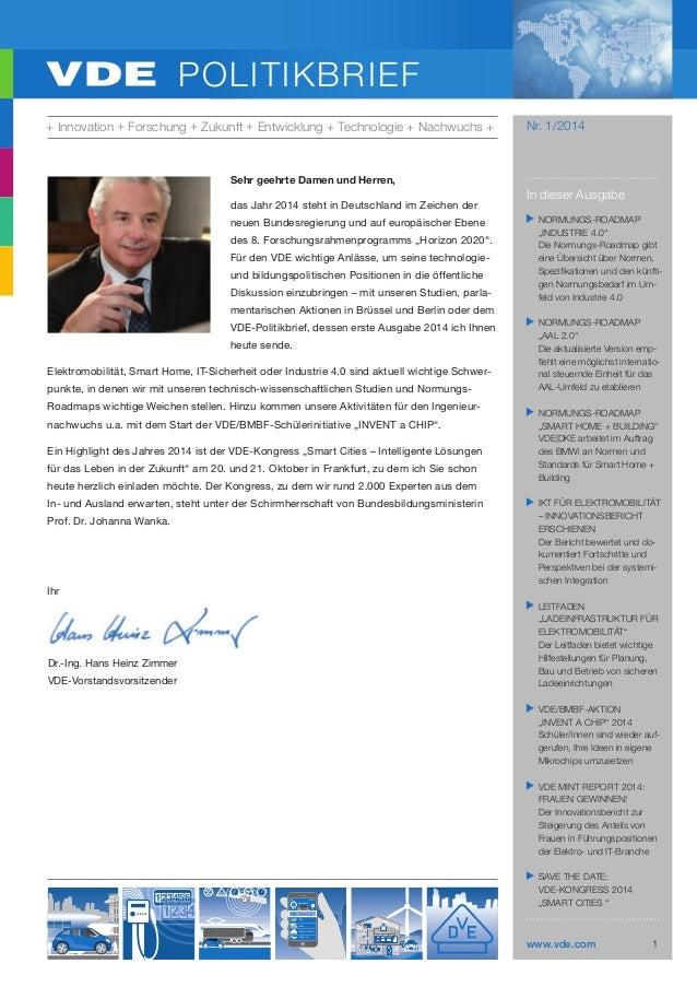 POLITIKBRIEF + Innovation + Forschung + Zukunft + Entwicklung + Technologie + Nachwuchs +  Nr. 1/2014  Sehr geehrte Damen ...