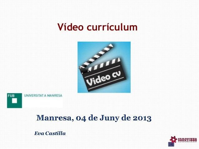 Vídeo currículumEva Castilla