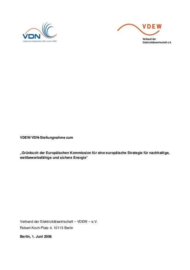"""VDEW/VDN-Stellungnahme zum """"Grünbuch der Europäischen Kommission für eine europäische Strategie für nachhaltige, wettbewer..."""