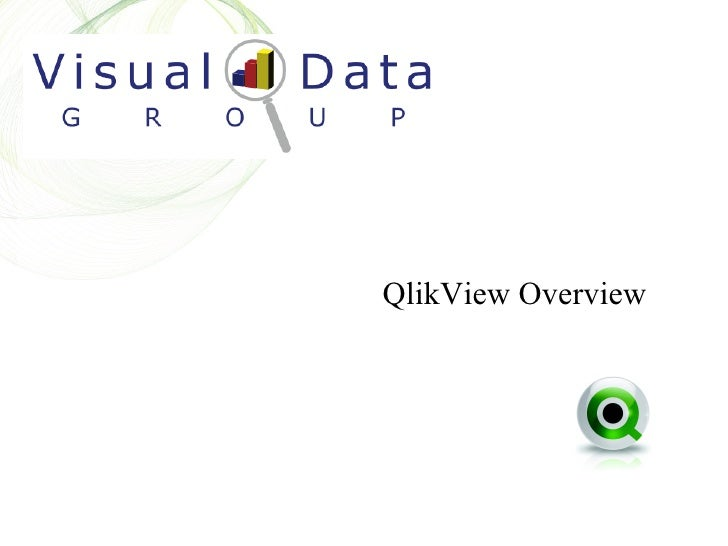 QlikView Overview