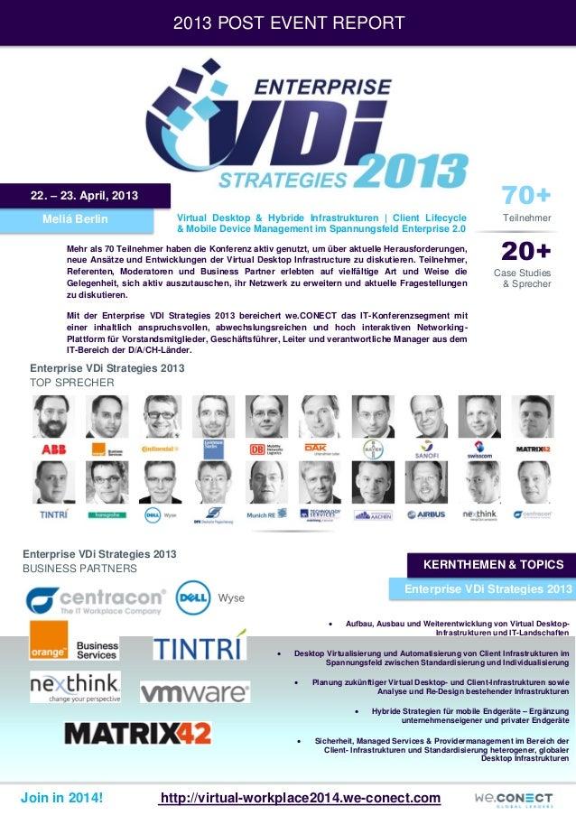 2013 POST EVENT REPORT  70+  22. – 23. April, 2013 Meliá Berlin  Virtual Desktop & Hybride Infrastrukturen | Client Lifecy...