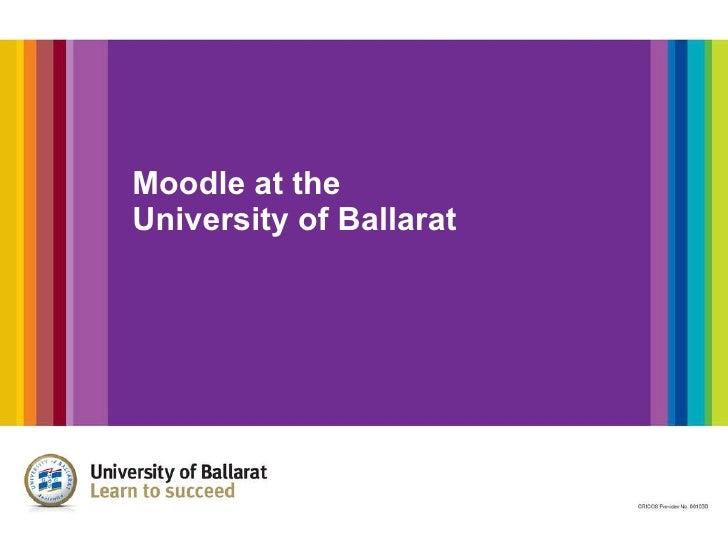 Moodle at the  University of Ballarat
