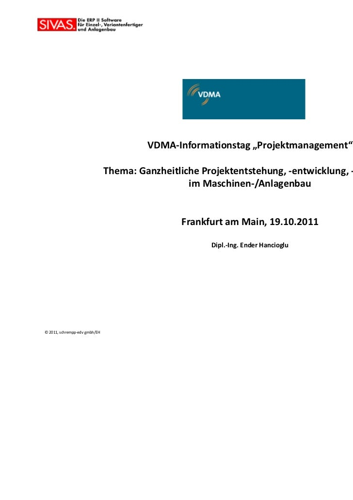 """VDMA-Informationstag """"Projektmanagement""""                               Thema: Ganzheitliche Projektentstehung, -entwicklun..."""