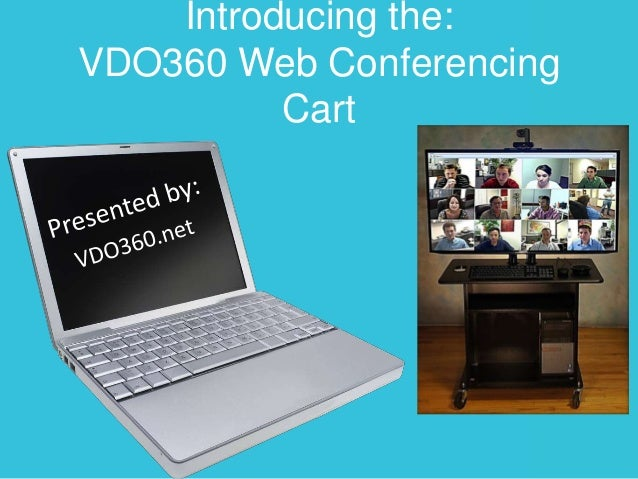 Introducing the: VDO360 Web Conferencing Cart