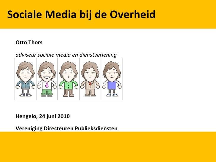Presentatie Sociale media bij de overheid aan VDP