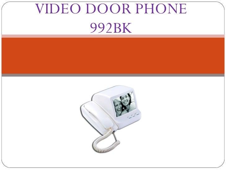 VIDEO DOOR PHONE 992BK