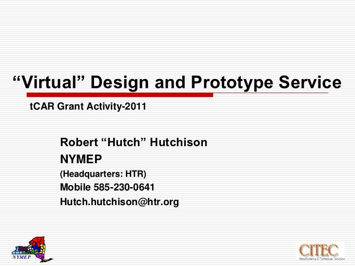 """Virtual"" Design and Prototype ServicetCAR Grant Activity-2011<br />Robert ""Hutch"" Hutchison<br />NYMEP<br />(Headquarters..."