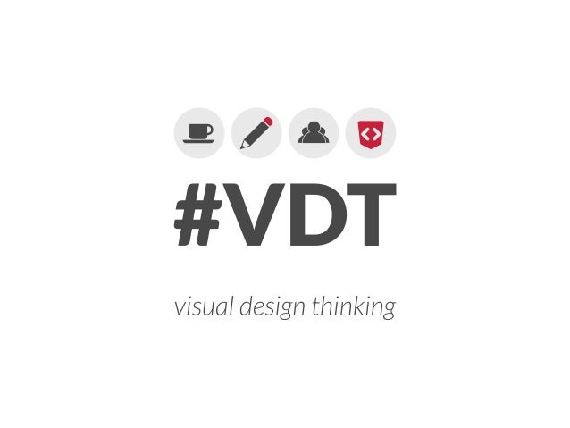 Visual Design Thinking - Prague 2013 - WebExpo