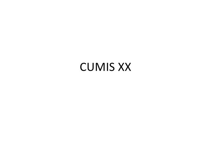 CUMIS XX