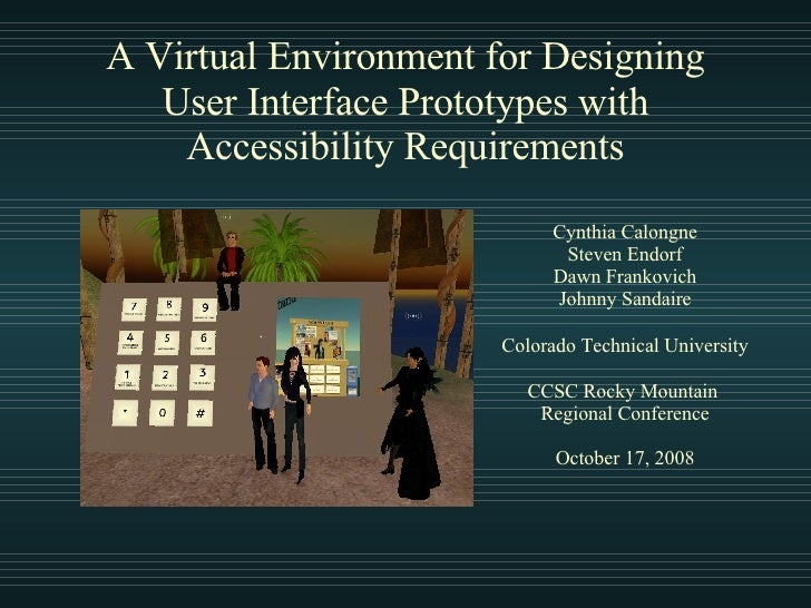 A Virtual Environment for Designing User Interface Prototypes with Accessibility Requirements