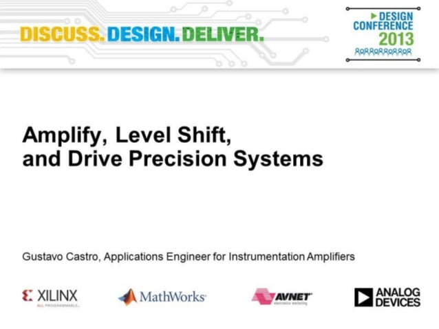 Amplify, Level Shift, and Drive Precision Systems - VE2013