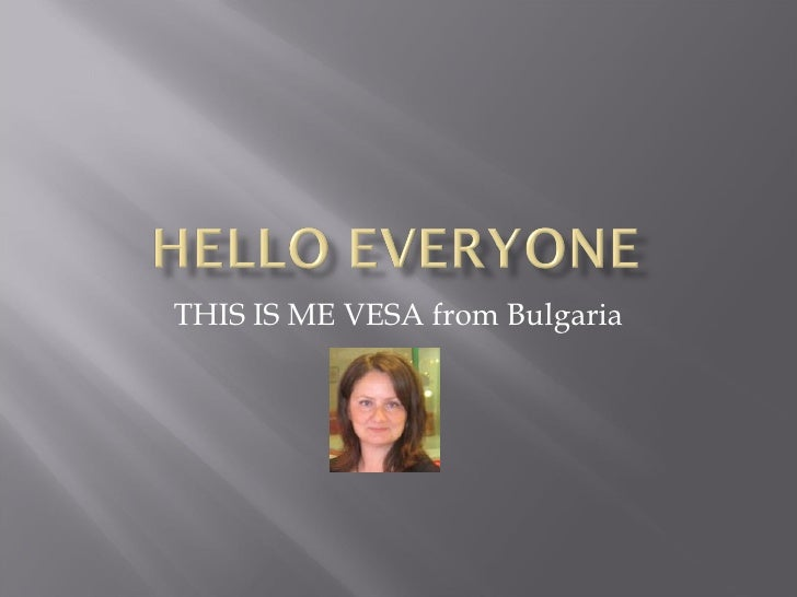 THIS IS ME VESA from Bulgaria