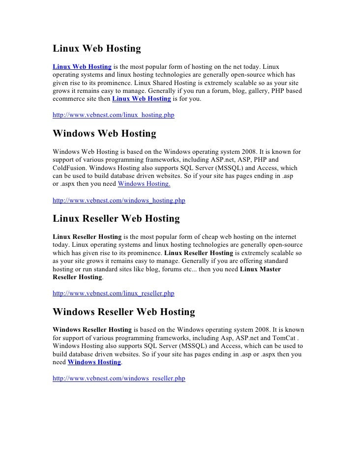 Linux Web Hosting Linux Web Hosting is the most popular form of hosting on the net today. Linux operating systems and linu...