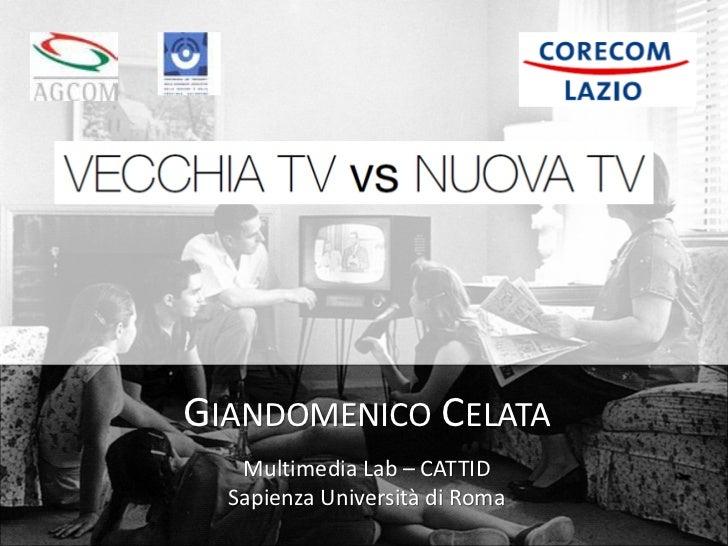 GIANDOMENICO CELATA   Multimedia Lab – CATTID  Sapienza Università di Roma