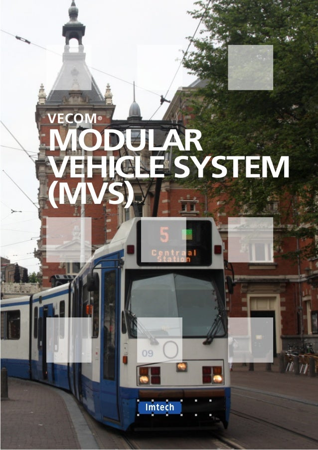 VECOM® MODULAR VEHICLE SYSTEM (MVS)
