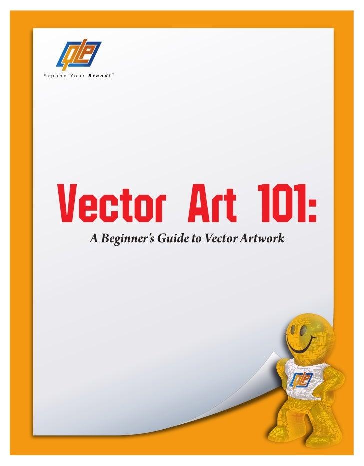 Vector Art 101: A Beginner's Guide to Vector Artwork