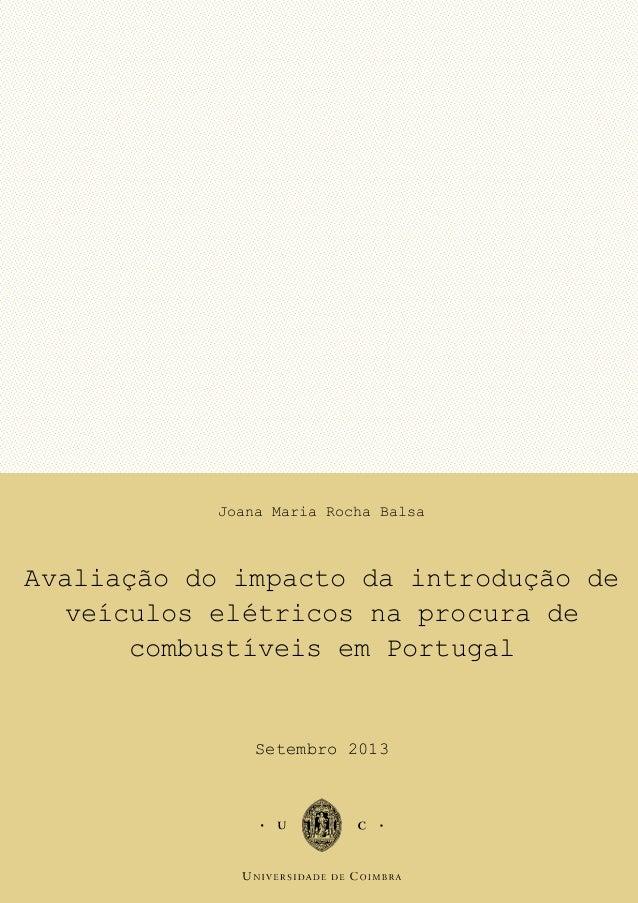 Imagem Joana Maria Rocha Balsa Avaliação do impacto da introdução de veículos elétricos na procura de combustíveis em Port...