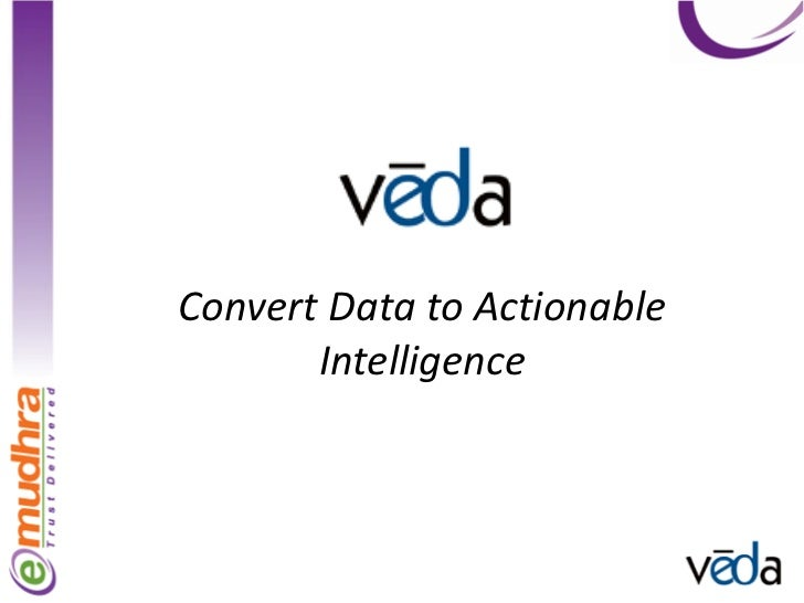 Convert Data to Actionable       Intelligence