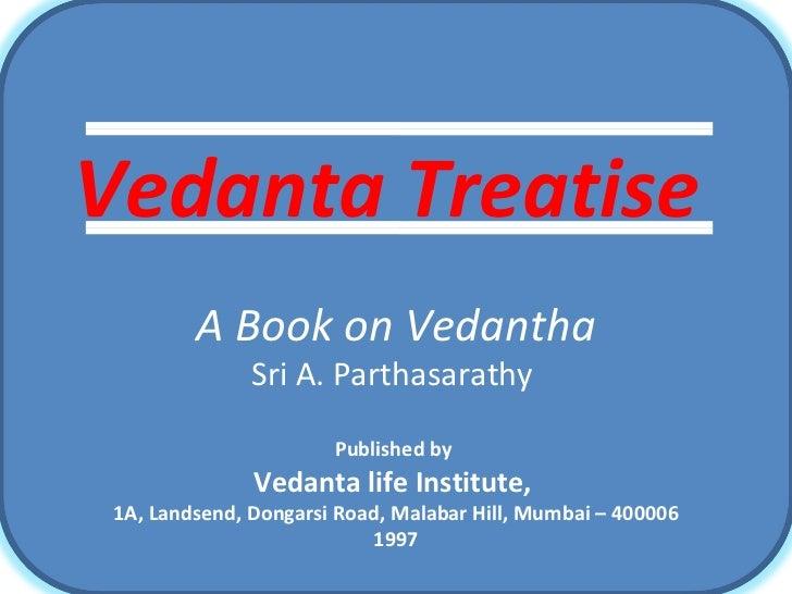 Vedantha Treatise - Summary by Sri K. Satyanarayana