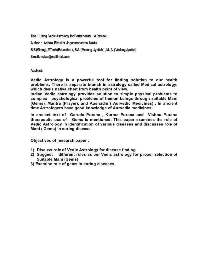 Title : Using Vedic Astrology for Better health : A ReviewAuthor : Addala Bhaskar Jaganmohanrao NaiduB.E.(Mining), MTech (...