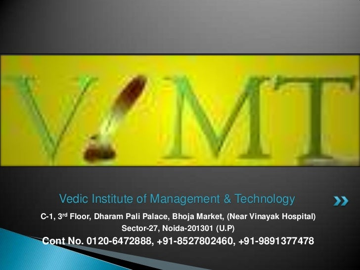 Vedic institute of management & technology
