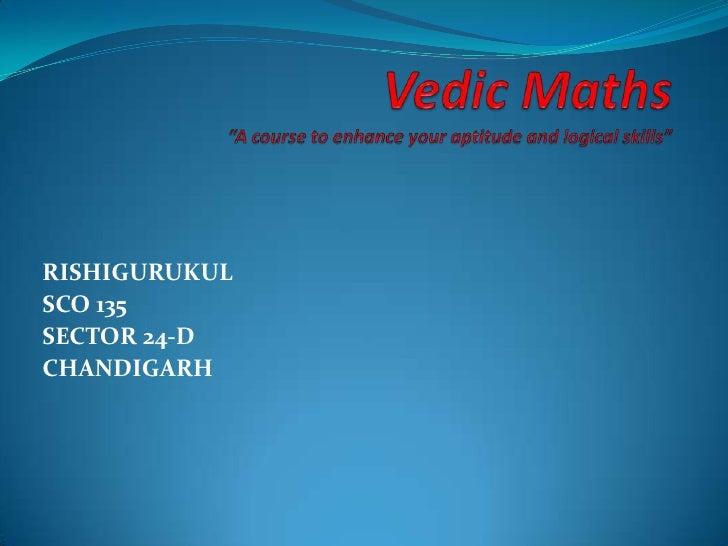 RISHIGURUKULSCO 135SECTOR 24-DCHANDIGARH