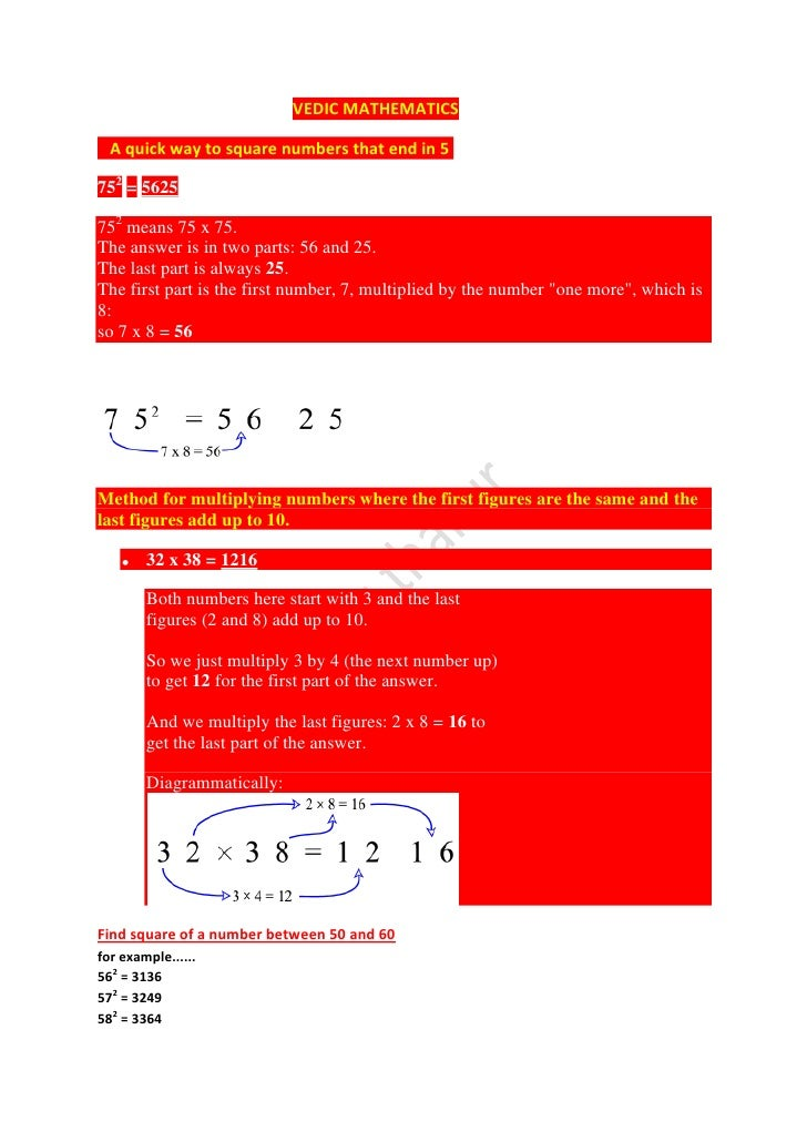 VEDIC MATHEMATICS  A quick way to square numbers that end in 5752 = 5625752 means 75 x 75.The answer is in two parts: 56 a...