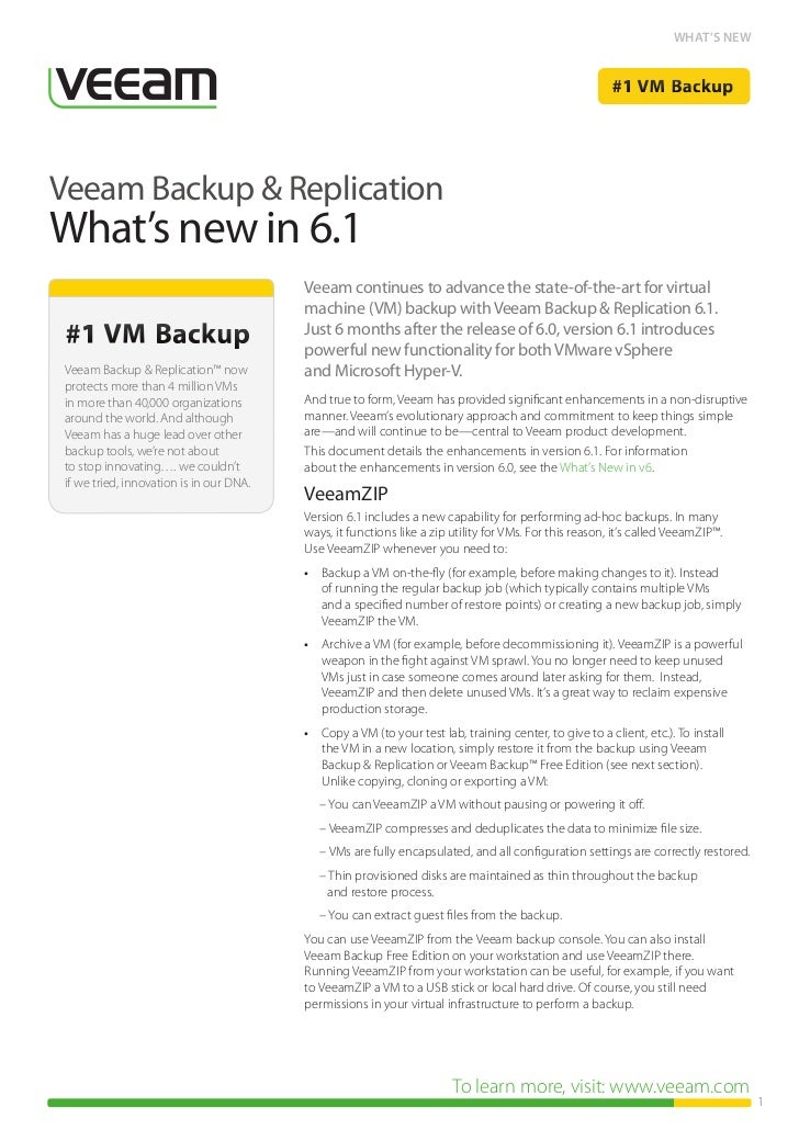WHAT'S NEWVeeam Backup & ReplicationWhat's new in 6.1                                          Veeam continues to advance ...