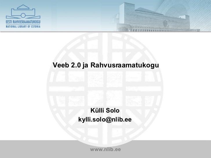 Veeb 2.0 ja Rahvusraamatukogu