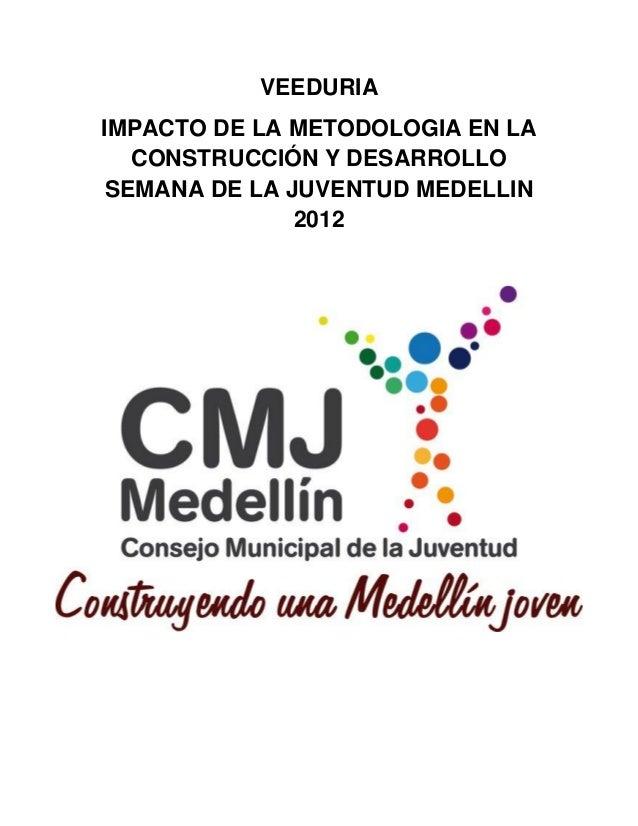 Veeduria Semana de la Juventud Medellín 2012