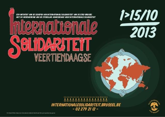 Een initiatief van de Schepen van Internationale Solidariteit van de Stad Brussel Met de medewerking van de Stedelijke adv...