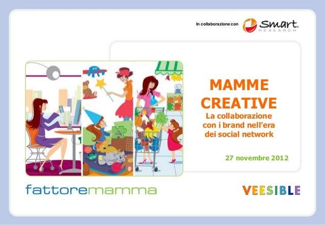 Veesible fattore mamma_ricerca mamme creative