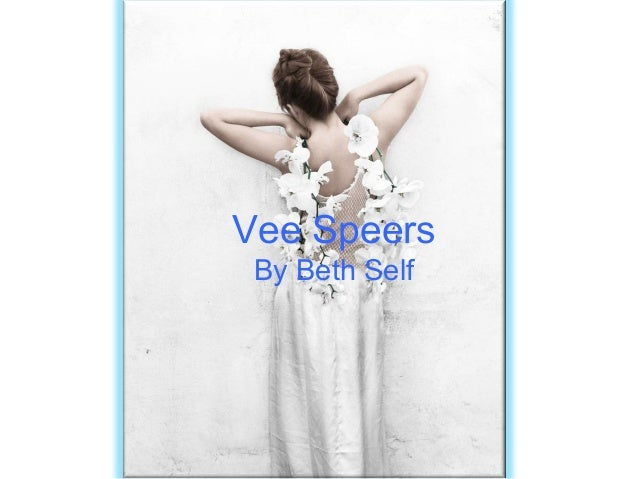 Vee Speers By Beth Self