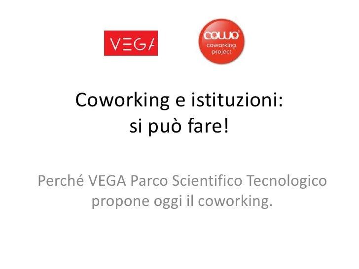 Coworking e istituzioni: si può fare!