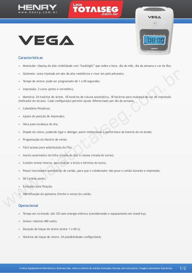 Manual de Especificação Técnica do Relógio de Ponto Henry Vega Cartográfico - LojaTotalseg.com.br