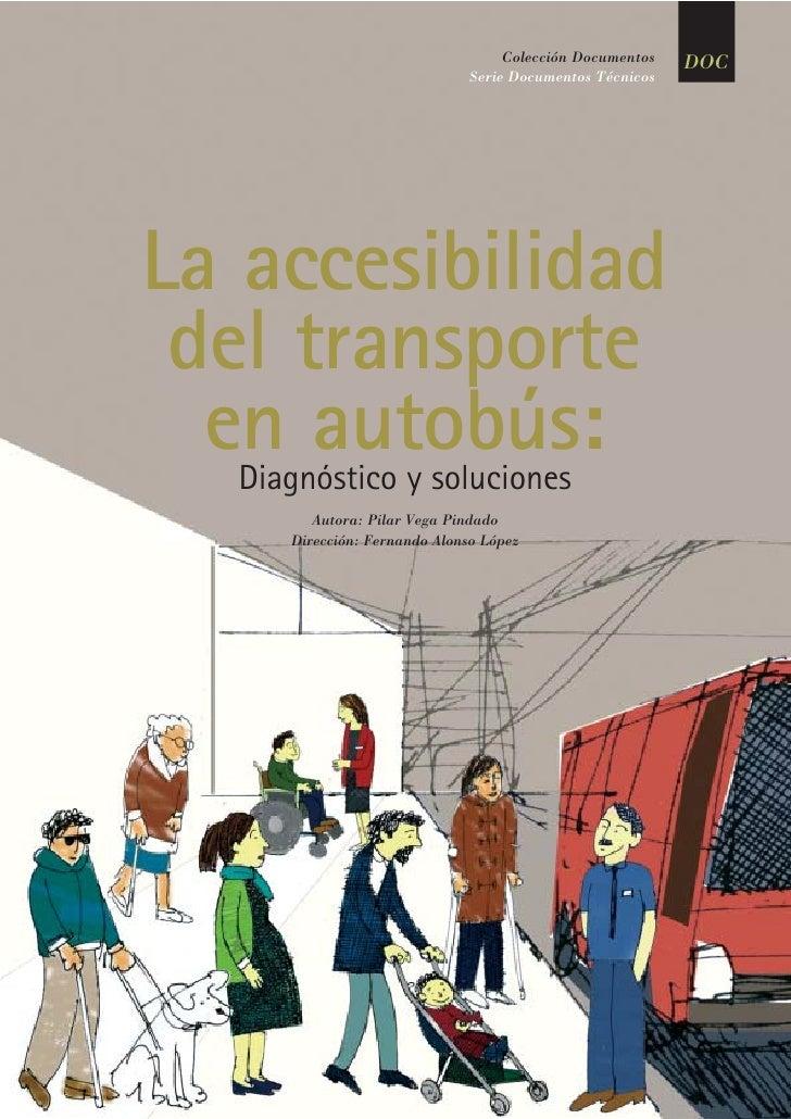 Vega accesibilidad bus