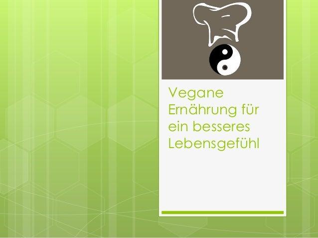 Vegane Ernährung für ein besseres Lebensgefühl