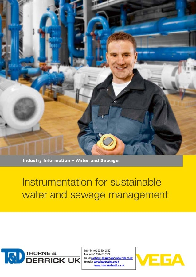 Industry Information – Water and Sewage Instrumentation for sustainable water and sewage management Tel: +44 (0)191 490 15...