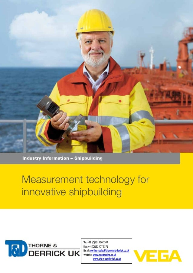 Industry Information – Shipbuilding Measurement technology for innovative shipbuilding Tel: +44 (0)191 490 1547 Fax: +44 (...