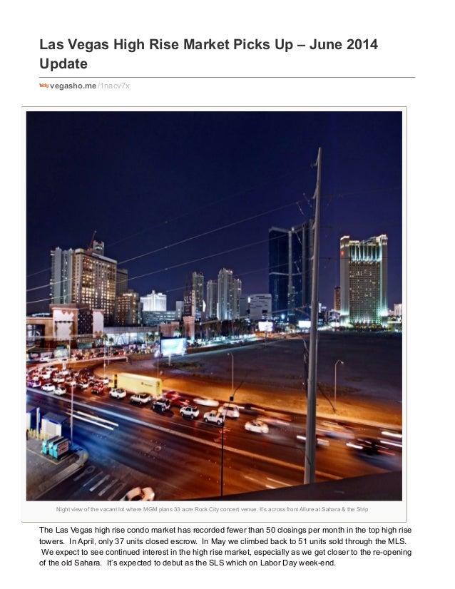 Las Vegas High Rise Condo Market Picks Up Steam - June 2014
