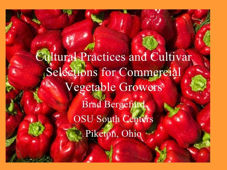 Vegetable Cultural Practices And Variety Selection