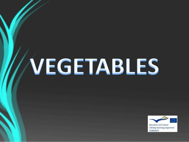 In culinary terms , a vegetable is an edible plant or its part, used for cooking or eating raw. Vegetables are particularl...