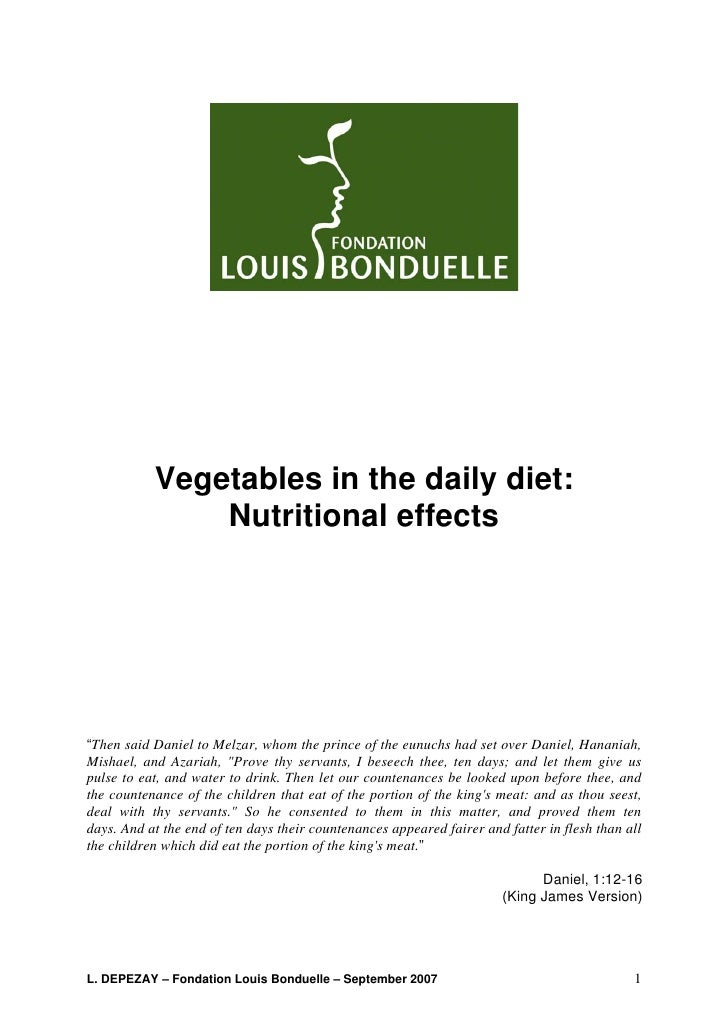 """Vegetables in the daily diet:               Nutritional effects""""Then said Daniel to Melzar, whom the prince of the eunuchs..."""