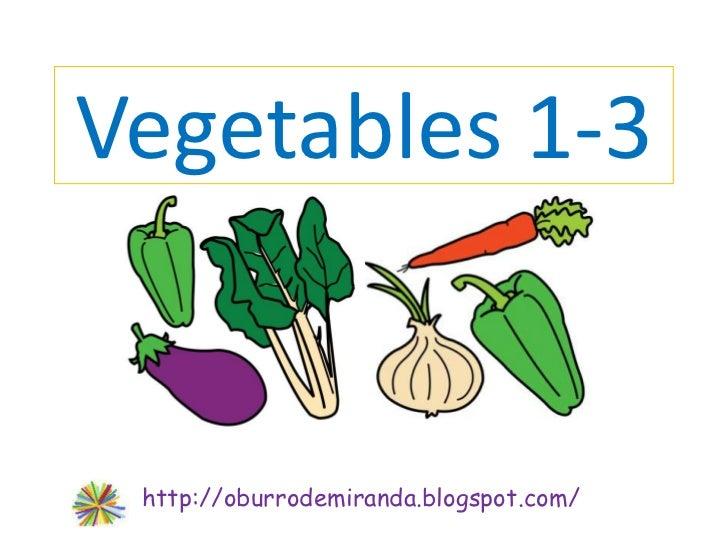 Vegetables parte 1 de 3