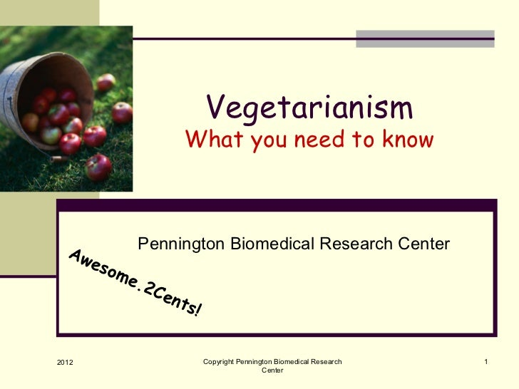 Vegetarianism                What you need to know  Aw       Pennington Biomedical Research Center     eso        me      ...