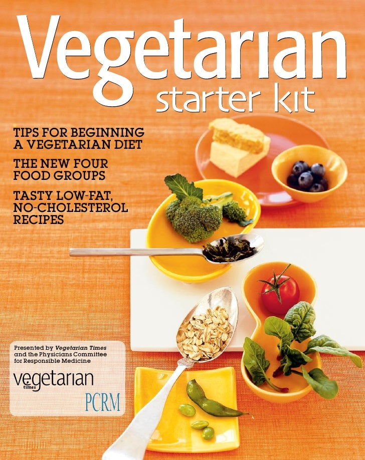 TIPS FOR BEGINNING A VEGETARIAN DIET ThE NEW FOUR FOOD GROUPS TASTy LOW-FAT, NO-ChOLESTEROL RECIPES     Presented by Veget...