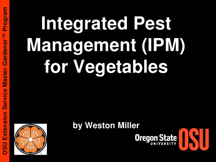 Integrated Pest Management (IPM) for Vegetablesby Weston Miller<br />Weston Miller<br />